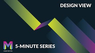 Design View | 5-Minute Series | Adobe Muse CC | Muse For You