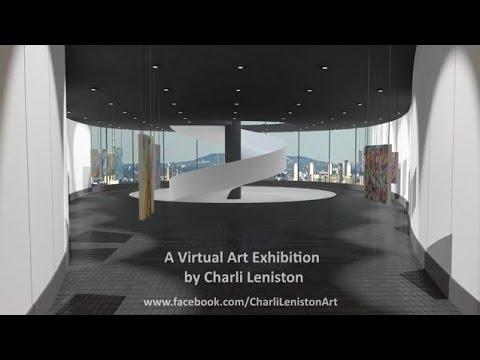 A Virtual Art Exhibition by Charli Leniston
