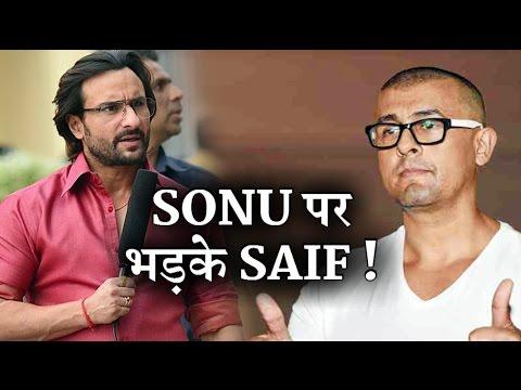 Saif Ali khan slams Sonu nigam on Azaan controversy