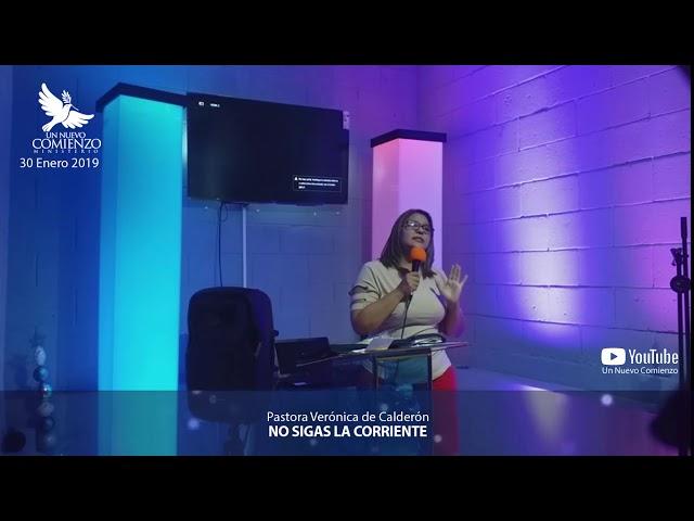 Predica # 61 - NO SIGAS LA CORRIENTE - Pastora Veronica Calderon