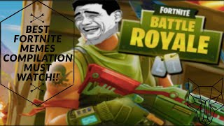 BEST FORTNITE MEMES COMPILATION MUST WATCH !!