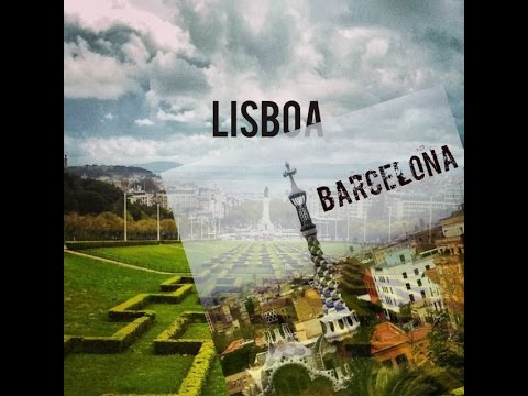 Travel to Barcelona and Lisbon