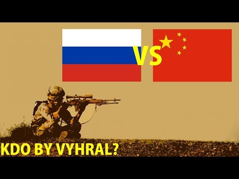 Rusko VS Čína - Kdo by vyhrál ? #13
