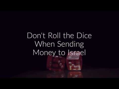 Don't Roll The Dice When Sending Money To Israel