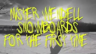 Mister Wendell Snowboards For The First Time