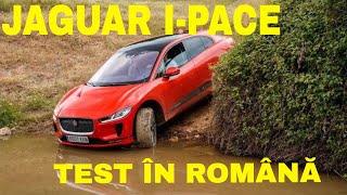 Jaguar I-PACE - primul test drive în română! Off-road + circuitul din Portimao
