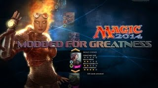 """Magic 2014 - Modded for Greatness - """"Mind Grind"""""""