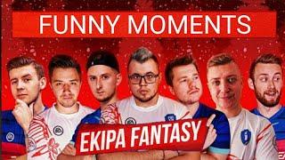 Ekipa Fantasy - Funny Moments