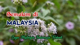 Lagu Nostalgia - SEMALAM DI MALAYSIA# Cover Iwan R (With Lyrics Video)