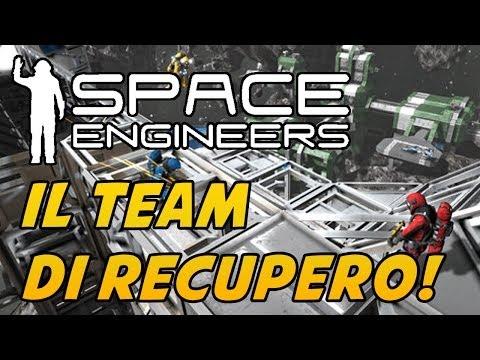 Space Engineers ITA Ep.9 - IL TEAM DI RECUPERO [MULTIPLAYER]
