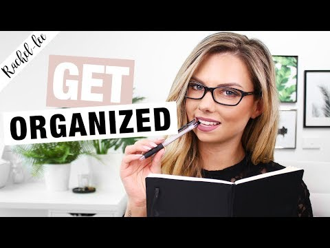 How To Start Organizing Your Life For Beginners