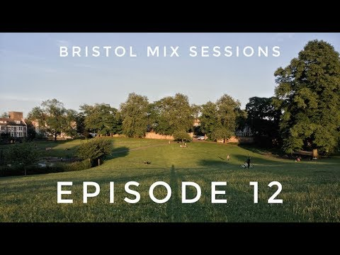 Keeno - Bristol Mix Sessions - Episode 12