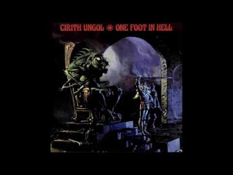 Cirith Ungol - One Foot In Hell (Full album) w/ lyrics.