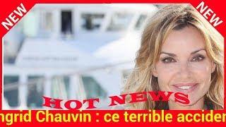 Ingrid Chauvin : ce terrible accident qui l'empêche de faire Danse avec les stars« J'aurais adoré