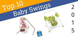 10 Best Baby Swings 2015