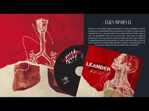 Leander Kills - Égjen Minden El (Official Audio)