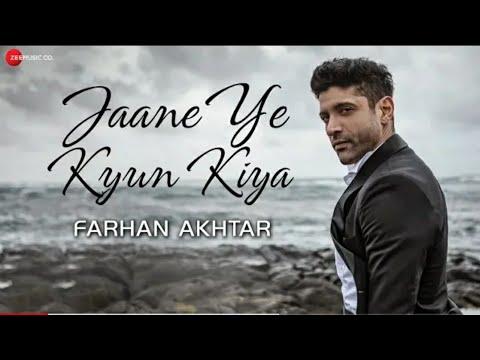 Jaane ye Kyun Kiya | official music audio| Farhan Akhtar & rochak kohli