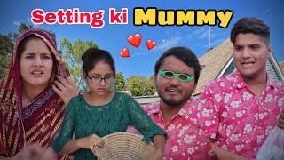 Setting ki Mummy | the mridul | Pragati | Nitin