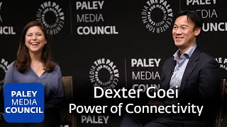 The Power of Connectivity: A Conversation with Dexter Goei
