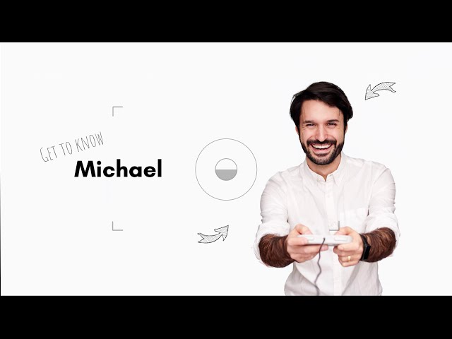 Get to know Michael