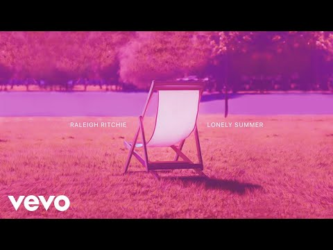 Raleigh Ritchie - Lonely Summer (Taken from the
