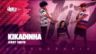 Kikadinha - Jerry Smith | FitDance TV (Coreografia) Dance Video