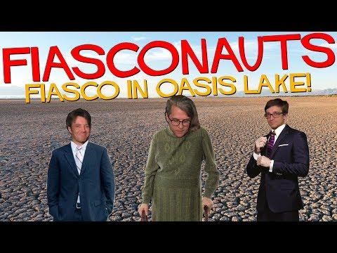 Fiasco in Oasis Lake - Fiasconauts