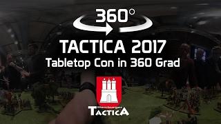 Tactica 2017 - So war Deutschlands größte Tabletop Convention in 360 Grad | DICED