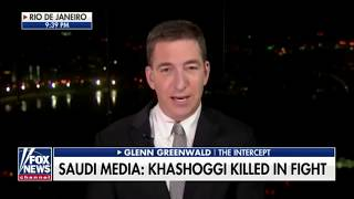 Glenn Greenwald reacts to Khashoggi death outrage
