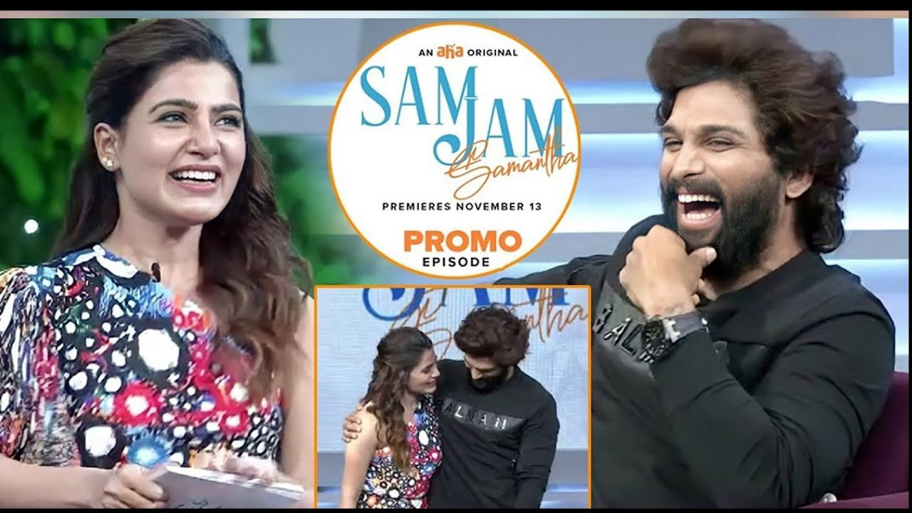 Allu Arjun in Sam Jam Show | Promo | Samantha Akkineni | AA | An aha Original | #SamJamWithALLUARJUN - YouTube