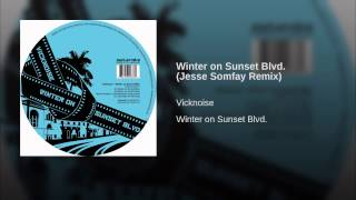 Winter on Sunset Blvd. (Jesse Somfay Remix)