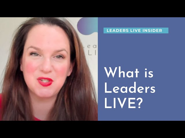 What is Leaders LIVE? What do we do & Why we are doing it
