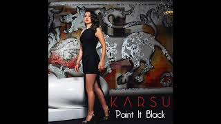 Karsu - Paint It Black Video
