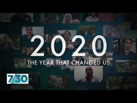 2020: The year that changed us | 7.30