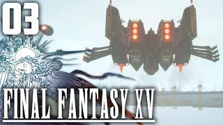 LA TRAHISON DE L'EMPIRE   Final Fantasy XV #3