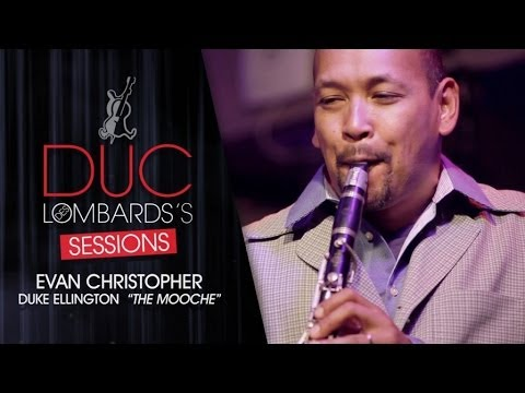 Evan Christopher - The Mooche (Duke Ellington) - The Duc des Lombards