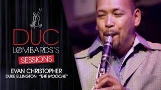 Evan Christopher - The Mooche (Duke Ellington) - The Duc des Lombards