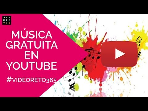 Como descargar musica sin copyright en Youtube - #videomarketing
