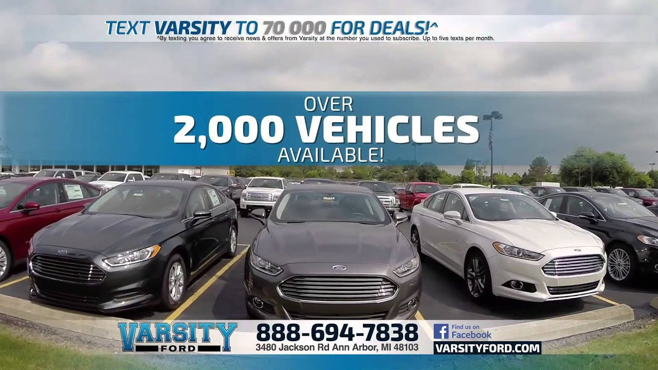 Varsity Ford Ann Arbor >> Varsity Ford in Ann Arbor has a Great Vehicle Selection