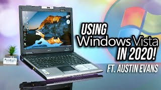 Windows Vista Laptop... In 2020! Ft. Austin Evans