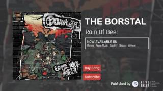 The Borstals - Rain Of Beer