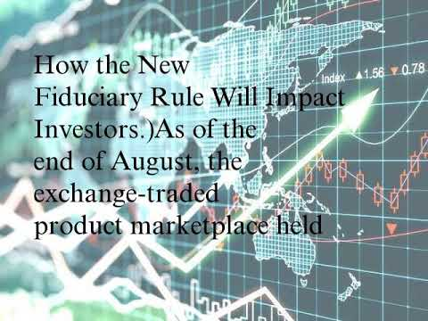Fiduciary Rule May Push ETF Assets to $10 Trillion