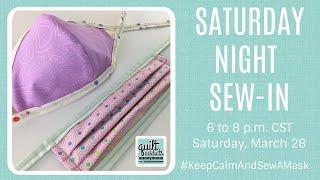 Saturday Night Sew-In #KeepCalmAndSewAMask