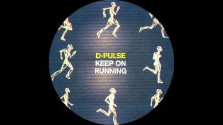 D-Pulse - Keep On Running (Andy Hart & Max Graef Mix) |Teardrop Music|