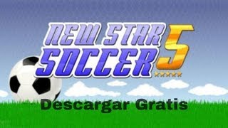 Como descargar New Star Soccer 5