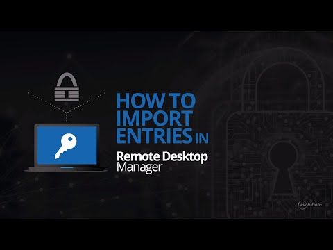 How To Import KeePass Passwords Into Remote Desktop Manager