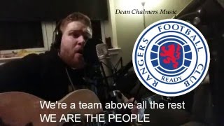 We Are The People / King Of The Road - Dean Chalmers (Glasgow Rangers Song)(FREE DOWNLOAD)
