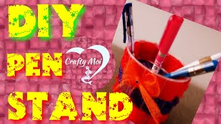 HOW TO MAKE PEN STAND OR TOOTHBRUSH STAND || DIY TOOTHBRUSH STAND