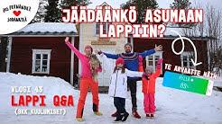 LAPPI Q&A - JÄÄMMEKÖ ASUMAAN LAPPIIN VAI MUUTAMMEKO HELSINKIIN? #vaihtovuosisodankylässä vlogi 43