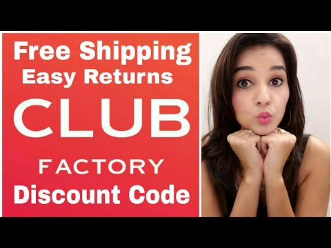 Club Factory | Free Shipping |  Discount Code | Easy Returns | How to Return ? |